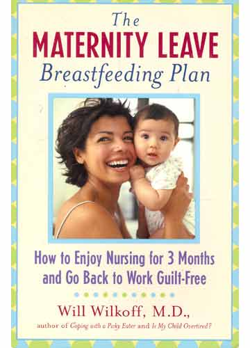 The Maternity Leave - Breastfeeding Plan
