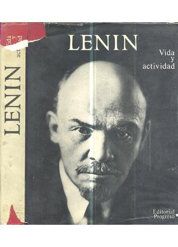 Lenin  - Vida y Actividad