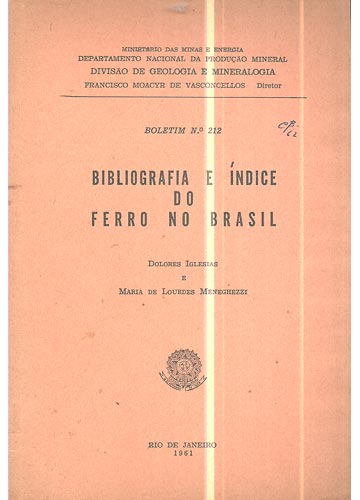 Boletim Nº 212 - Bibliografia e Índice do Ferro no Brasil