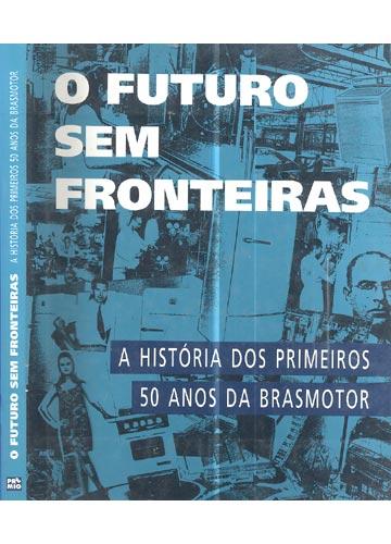 O Futuro Sem Fronteiras