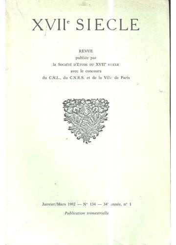 XVIIe Siecle - 34e année - N° 134