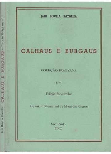 Calhaus e Burgaus - Edição Fac Similar