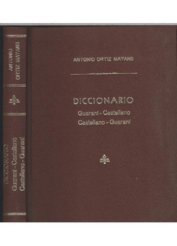 Diccionario - Guaraní-Castellano / Castellano-Guaraní