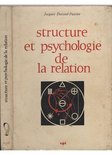 Structure et Psychologie de la Relation