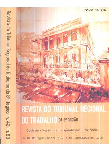 Revista do Tribunal Regional do Trabalho da 8ª Região - Volume 42 - Nº.83