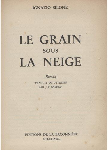 Le Grain Sous la Neige