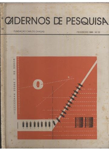 Cadernos de Pesquisa - N°.32 - Fevereiro 1980