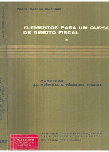 Elementos para um Curso de Direito Fiscal - Volume 1