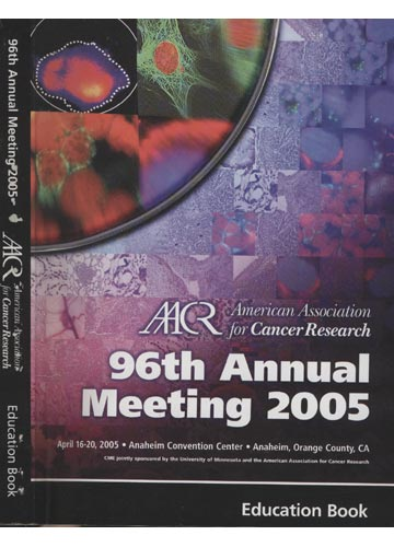 96th Annual Meeting 2005 - Aacr Américan Association for Cancer Research