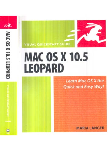 Mac Os x 10.5 Leopard - Visual Quickstart Guide