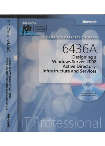 Microsoft Official Course - 6436A - Designing a Windows Server 2008 Active Directory Infrastructure and Services - Sem CD