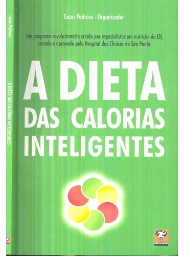 livro a dieta das calorias inteligentes