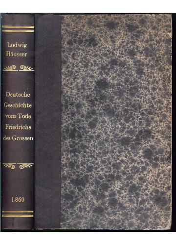 Deutsche Geschichte vom Tode Friedrichs des Grossen - ( Volume 4 )