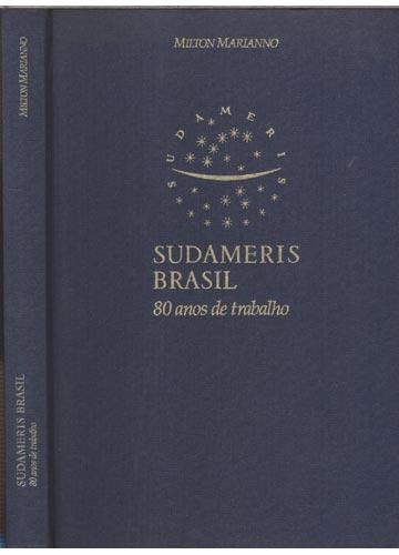Sudameris Brasil - 80 Anos de Trabalho