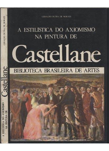 A Estilística do Axiomismo na Pintura de Castellane