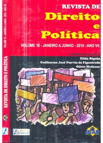 Revista de Direito e Política - Volume 18 - Janeiro a Junho - 2010 - Ano 7