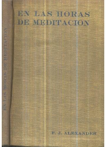 En Las Horas de Meditacion