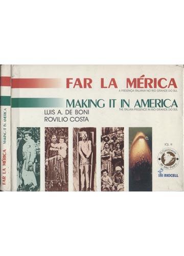 Far la Mérica - Making it in America - Volume 3