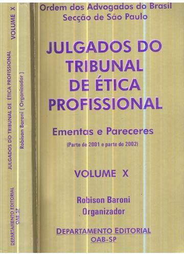 Julgados do Tribunal de Ética Profissional - Volume X