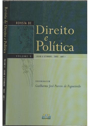 Revista de Direito e Política - Volume 0 - Julho a Setembro - 2003 - Ano 1