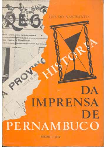 História da Imprensa de Pernambuco - Volume VII