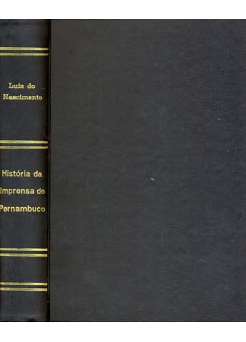 História da Imprensa de Pernambuco - Volume II