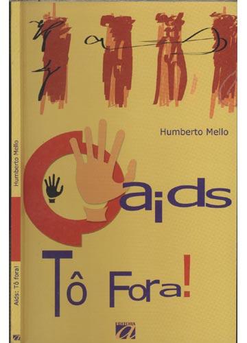 Aids - Tô Fora!