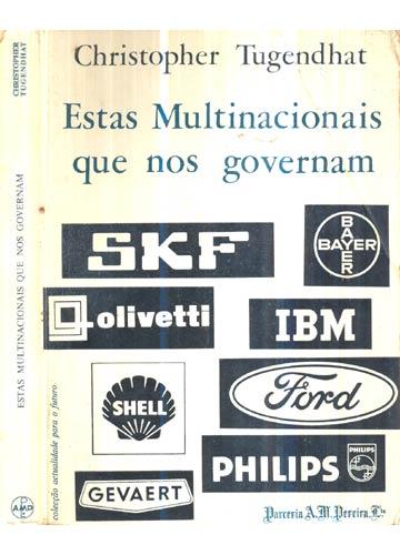 Estas Multinacionais que nos Governam