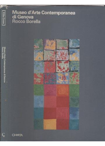 Museo d'Arte Contemporanea di Genova - Rocco Borella
