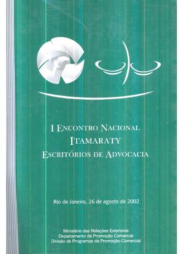 I Encontro Nacional Itamaraty Escritórios de Advocacia