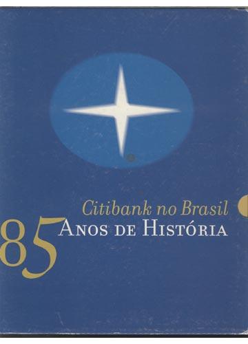 Citibank no Brasil 85 Anos de História
