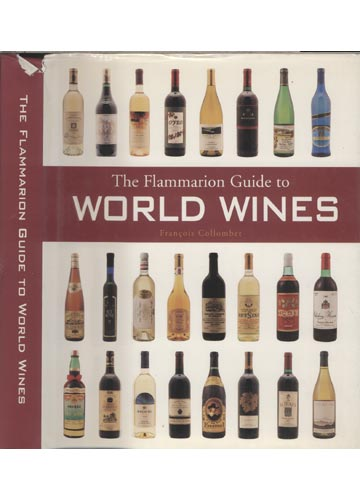 The Flammarion Guide to World Wines