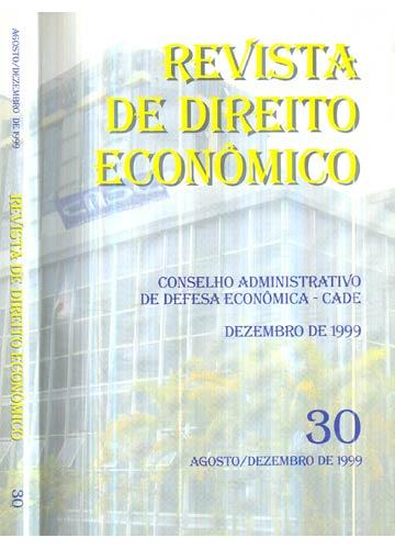 Revista de Direito Econômico - Nº.30 - Agosto/Dezembro de 1999