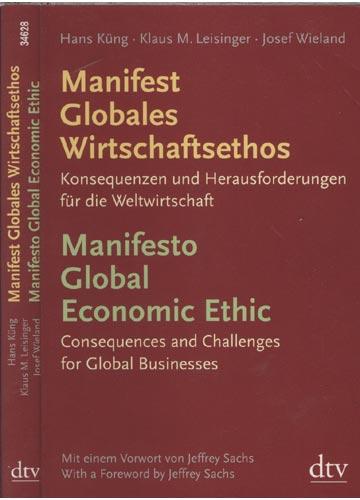 Manifest Globales Wirtschaftsethos / Manifesto Global Economic Ethic