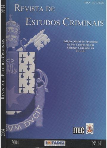 Revista de Estudos Criminais - Ano 4 - Nº.14