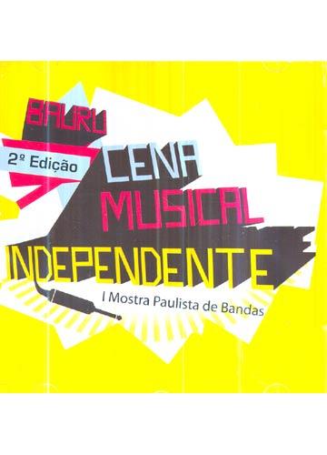 Cena Musical Independente - 2ª Edição - Bauru