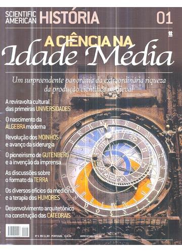 Scientific American História - Nº.01 - A Ciência na Idade Média
