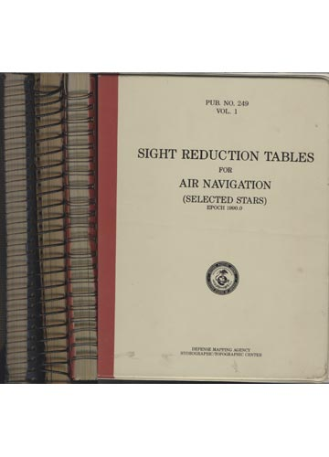 Sight Reduction Tables for Air Navigation - PUB N°.249 - 3 Volumes