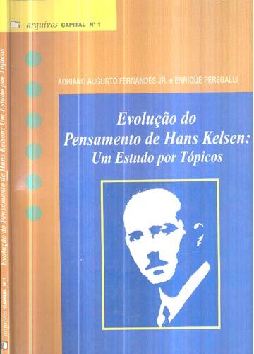 Evolução do Pensamento de Hans Kelsen - Um Estudo Por Tópicos