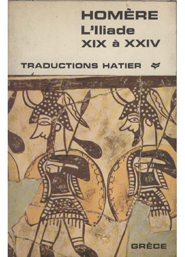 L'lliade XIX à XXIV