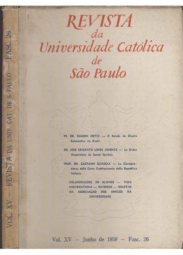 Revista da Universidade Católica de São Paulo - Fascículo 26 - Volume XV