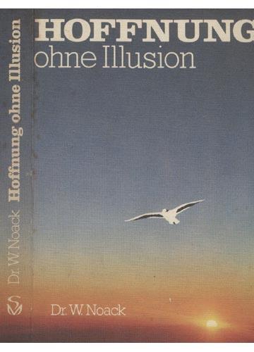 Hoffnung Ohne Illusion