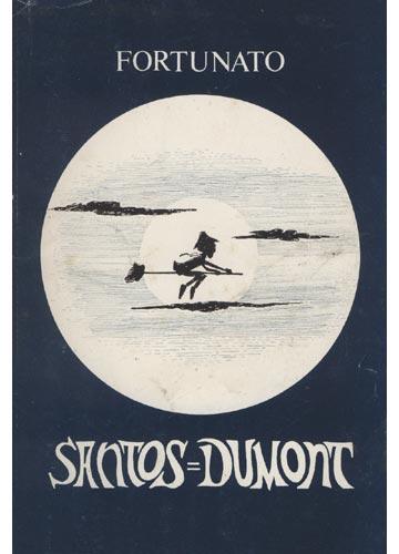 Santos Dumont - Com Dedicatória do Autor