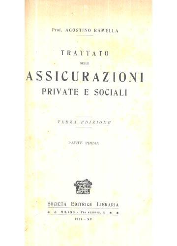 Trattato Delle Assicurazioni Private e Sociali - 2 Volumes