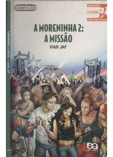 o livro a moreninha 2 a misso