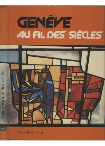 Genève au fil des Siècles