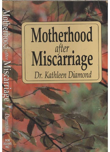 Motherhood after Miscarriage