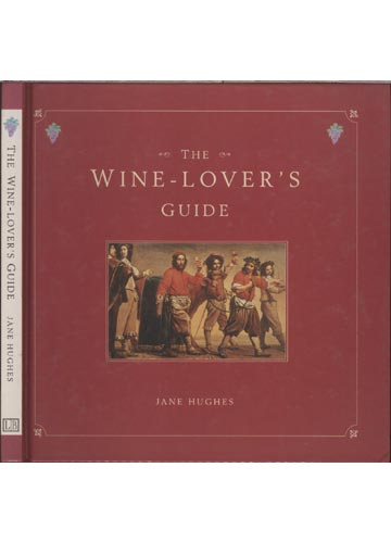 The Wine-Lover's Guide