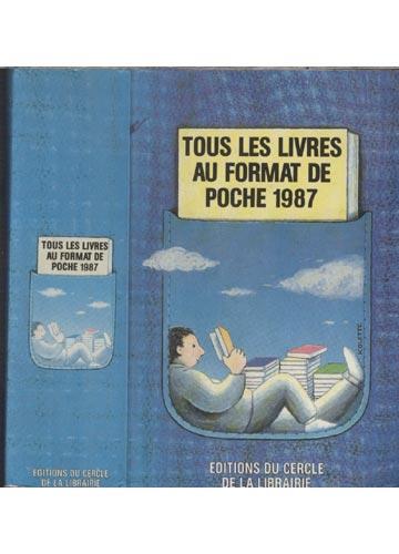 Tous Les Livres Au Format de Poche 1987