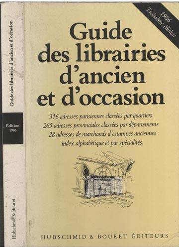 Guide des Librairies D'Ancien et D'Occasion